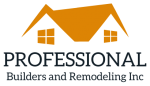 Professional Builders and Remodeling Inc